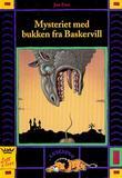 """""""Mysteriet med bukken fra Baskervill en sak for Guggen og Gine"""" av Jon Ewo"""