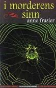 """""""I morderens sinn"""" av Anne Frasier"""