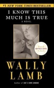"""I know this much is true - a novel"" av Wally Lamb"