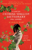 """""""A concise Chinese-English dictionary for lovers"""" av Xiaolu Guo"""