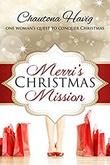"""Merri's Christmas Mission"" av Chautona Havig"