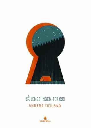 """""""Så lenge ingen ser oss"""" av Anders Totland"""
