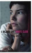 """""""I vilden sky"""" av Bente Clod"""