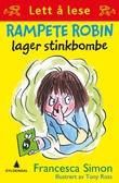 """""""Rampete Robin lager stinkbombe"""" av Francesca Simon"""