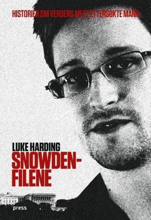 """""""Snowden-filene - historien om verdens mest ettersøkte mann"""" av Luke Harding"""