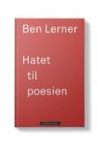 """Hatet til poesien"" av Ben Lerner"