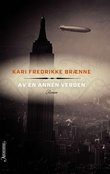 """""""Av en annen verden"""" av Kari Fredrikke Brænne"""