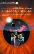 """""""More Than Human (S.F. Masterworks)"""" av Theodore Sturgeon"""