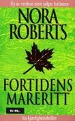 """""""Fortidens mareritt"""" av Nora Roberts"""