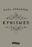 """""""Kynismer"""" av Carl Johansen"""