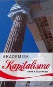 """""""Akademisk kapitalisme"""" av Knut Kjeldstadli"""