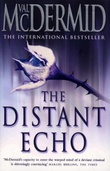 """The distant echo"" av Val McDermid"