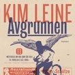 """""""Avgrunnen"""" av Kim Leine"""