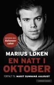 """""""En natt i oktober - historien bak Halloween-saken"""" av Marius Løken"""