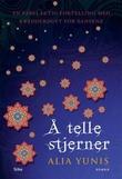 """""""Å telle stjerner roman"""" av Alia Yunis"""