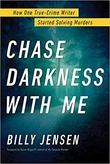"""Chase darkness with me"" av Billy Jensen"