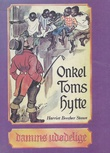 """Onkel Toms hytte"" av Harriet Beecher Stowe"