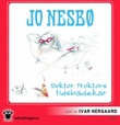 """Doktor Proktors tidsbadekar"" av Jo Nesbø"