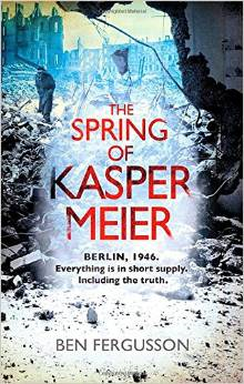 """The Spring of Kasper Meier"" av Ben Fergusson"
