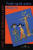 """Frode og de andre skøyerne"" av Ole Lund Kirkegaard"