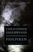 """Fiolpiken"" av Christopher Isherwood"