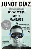 """""""Oscar Waos korte, makeløse liv"""" av Junot Díaz"""