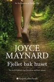 """""""Fjellet bak huset"""" av Joyce Maynard"""