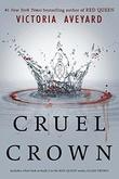"""""""Cruel crown"""" av Victoria Aveyard"""