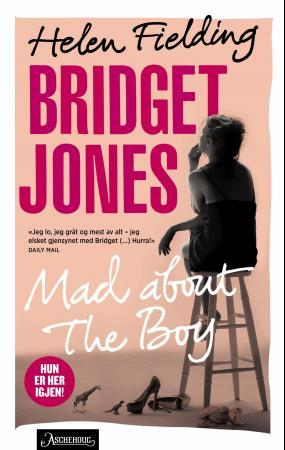 """Bridget Jones - mad about the boy"" av Helen Fielding"