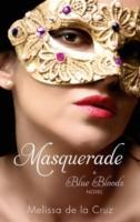 """""""Masquerade (Blue Blood Novels)"""" av Melissa De LA Cruz"""