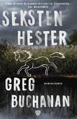 """""""Seksten hester"""" av Greg Buchanan"""