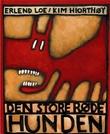 """""""Den store røde hunden"""" av Erlend Loe"""
