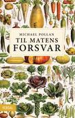 """""""Til matens forsvar"""" av Michael Pollan"""