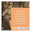 """Bergen ungdomsteater - roman"" av Pedro Carmona-Alvarez"