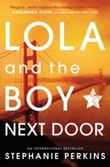 """Lola and the boy next door"" av Stephanie Perkins"