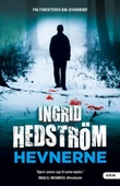 """""""Hevnerne"""" av Ingrid Hedström"""