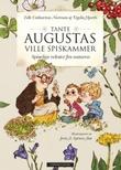 """""""Tante Augustas ville spiskammer - spiselige vekster fra naturen"""" av Edle Catharina Norman"""