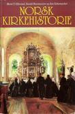 """""""Norsk kirkehistorie"""" av Bernt T. Oftestad"""