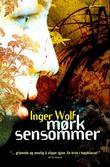 """""""Mørk sensommer"""" av Inger Wolf"""