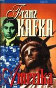 """Amerika"" av Franz Kafka"