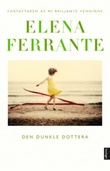 """""""Den dunkle dottera roman"""" av Elena Ferrante"""