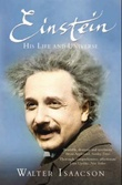 """Einstein - his life and universe"" av Walter Isaacson"