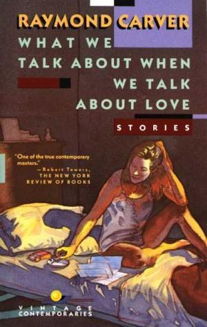 """""""What we talk about when we talk about love"""" av Raymond Carver"""