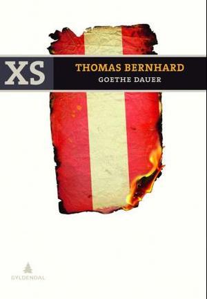 """""""Goethe dauer - fortellinger"""" av Thomas Bernhard"""