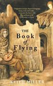 """""""The Book of Flying"""" av Keith Miller"""