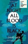 """""""At night all blood is black"""" av David Diop"""