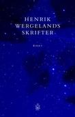 """""""Henrik Wergelands skrifter. Bd. 1"""" av Henrik Wergeland"""