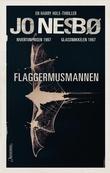"""""""Flaggermusmannen - en Harry Hole-thriller"""" av Jo Nesbø"""