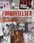 """""""Forbrytelser fengslende historier om tidenes mest beryktede mordere, tyver og svindlere"""" av Nick Yapp"""