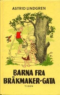 """""""Barna fra Bråkmaker-gata"""" av Astrid Lindgren"""